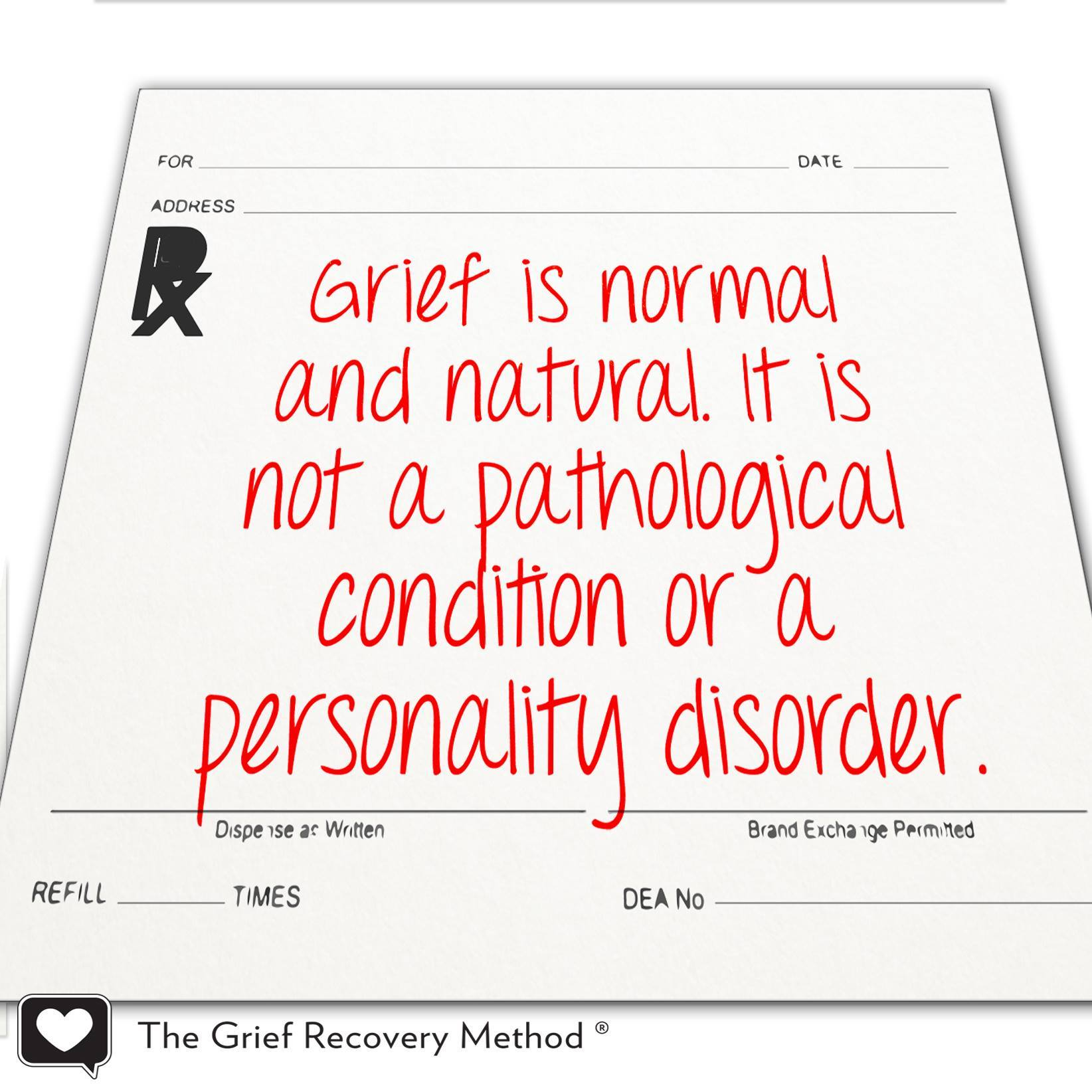 grief is normal and natural not pathological condition or disorder