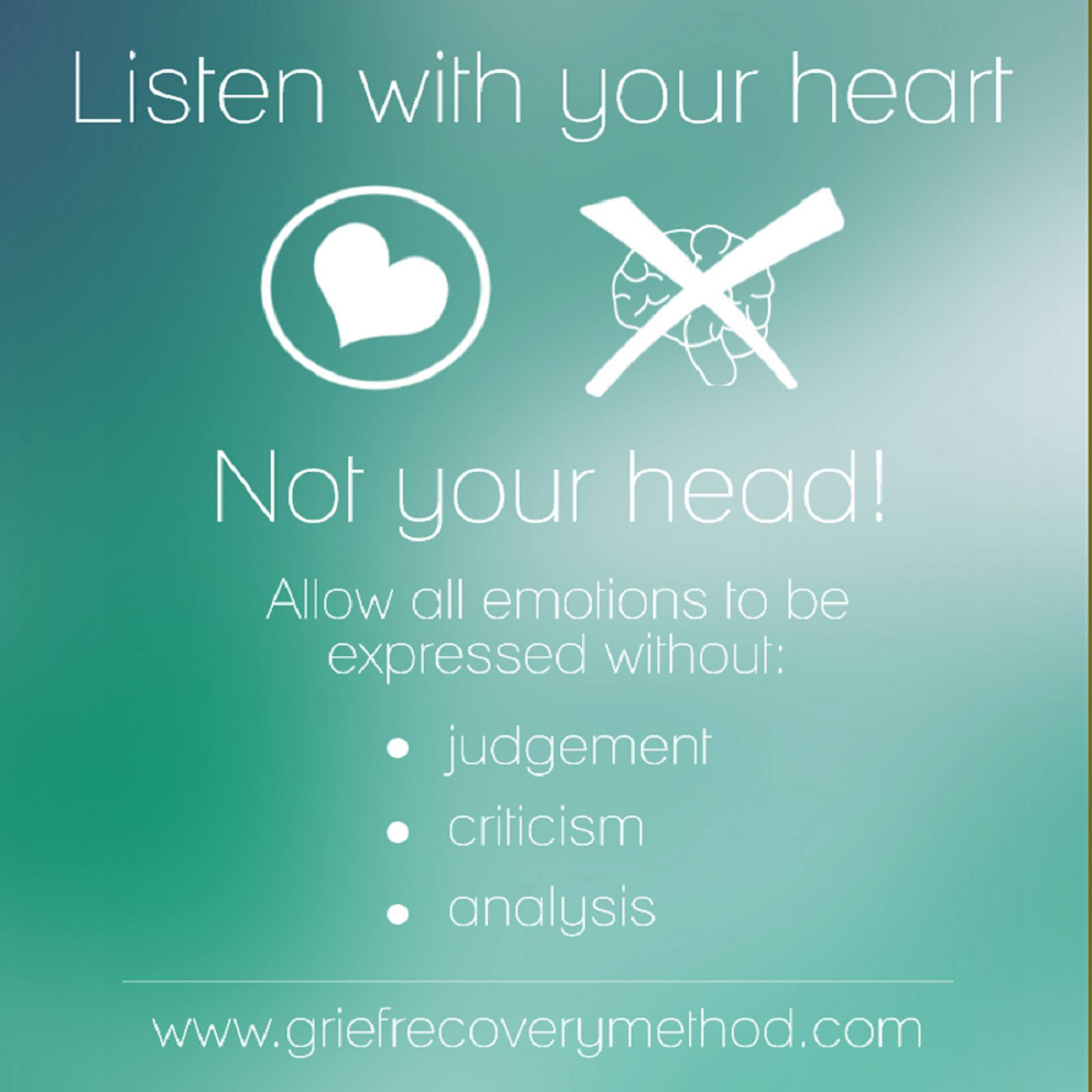 listen with your heart not head