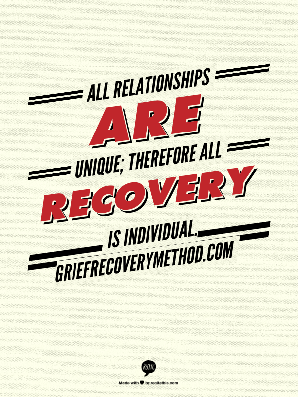 relationships are unique grief recovery individual.png