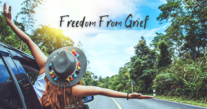freedom from grief