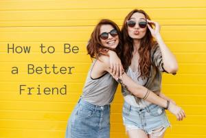 how to be a better friend grief loss
