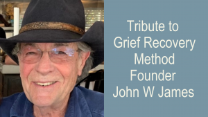 tribute to john w james founder grief recovery method