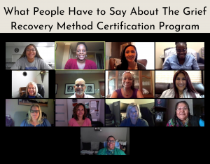 what people have to say about grief recovery method certification training