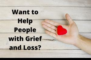 Certification grief loss recovery evidence based training effective tools