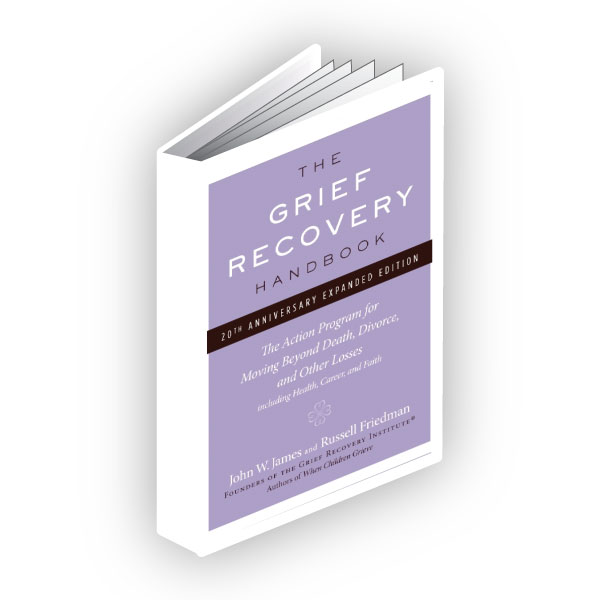 grief help: The Grief Recovery Handbook